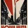 RYSZARD_KAJA_PLAKAT_POLSKA_043_NOWA_HUTA